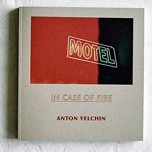 In Case of Fire by Anton Yelchin